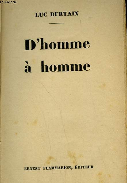 D'HOMME A HOMME.