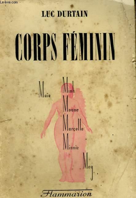 CONQUETES DU MONDE. TOME 4 : CORPS FEMININ.