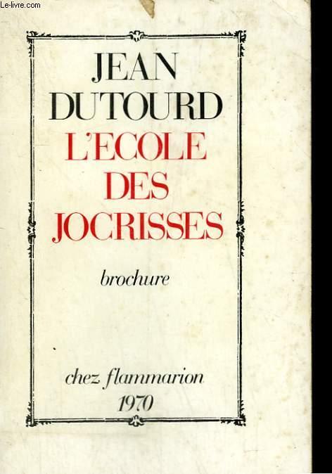 L'ECOLE DES JOCRISSES.