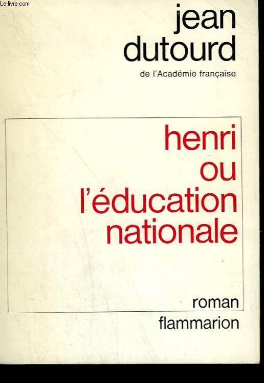 HENRI OU L'EDUCATION NATIONALE.