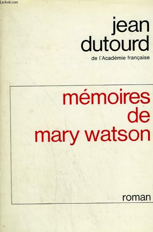 MEMOIRES DE MARY WATSON.