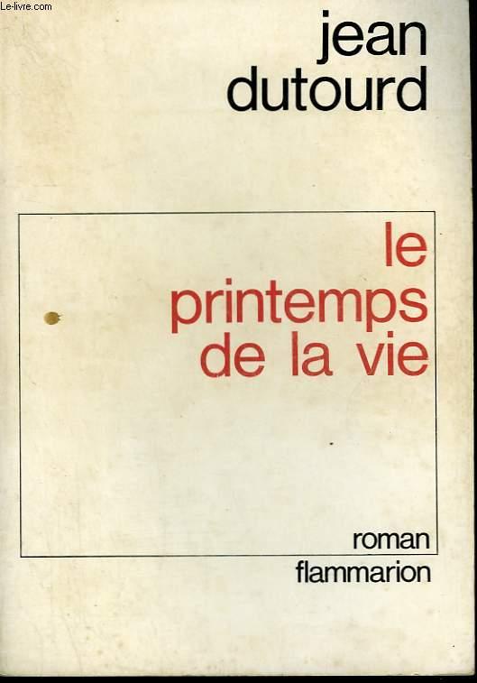 LE PRINTEMPS DE LA VIE.