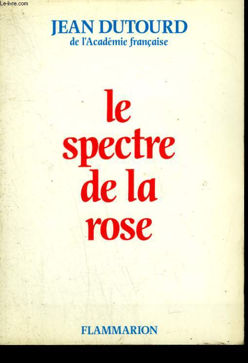 LE SPECTRE DE LA ROSE.