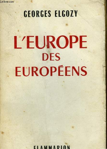 L'EUROPE DES EUROPEENS.