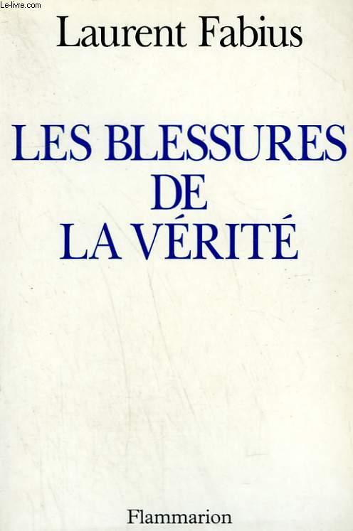 LES BLESSURES DE LA VERITE.