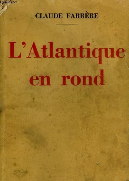 L'ATLANTIQUE EN ROND.