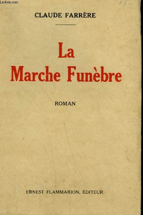 LA MARCHE FUNEBRE.