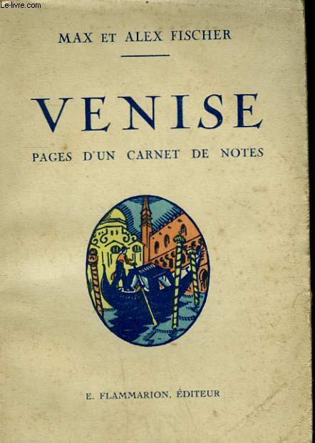 VENISE. PAGES D'UN CARNET DE NOTES.