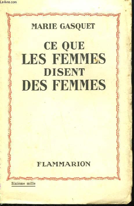 CE QUE LES FEMMES DISENT DES FEMMES.