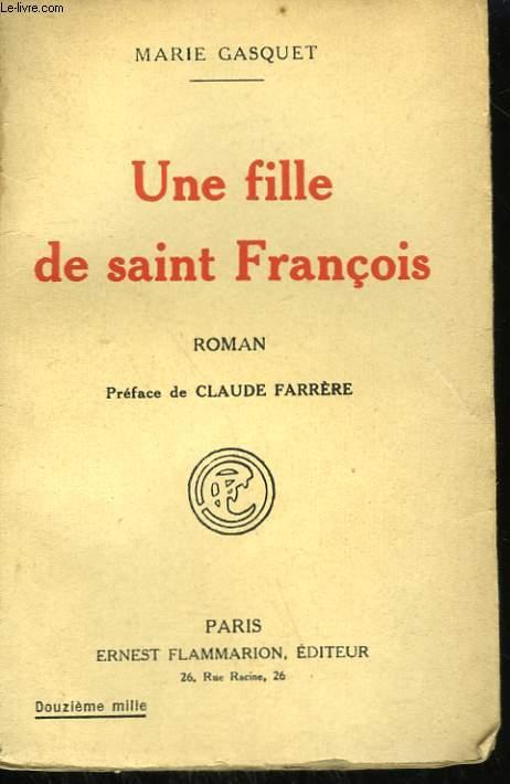 UNE FILLE DE SAINT FRANCOIS.
