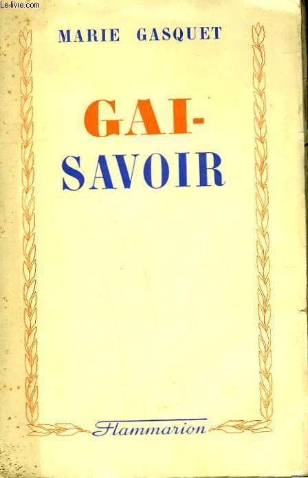 UNE ENFANCE PROVENCALE. TOME 3 : GAI-SAVOIR.