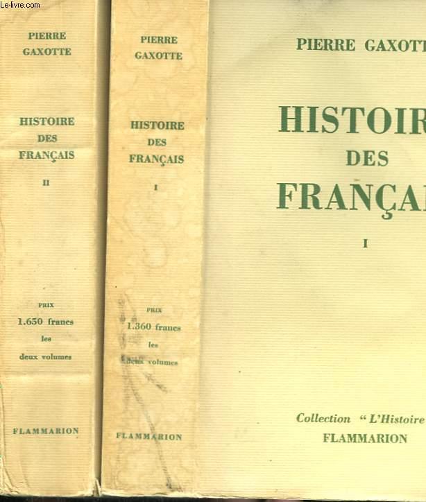 HISTOIRE DES FRANCAIS. EN 2 TOMES.