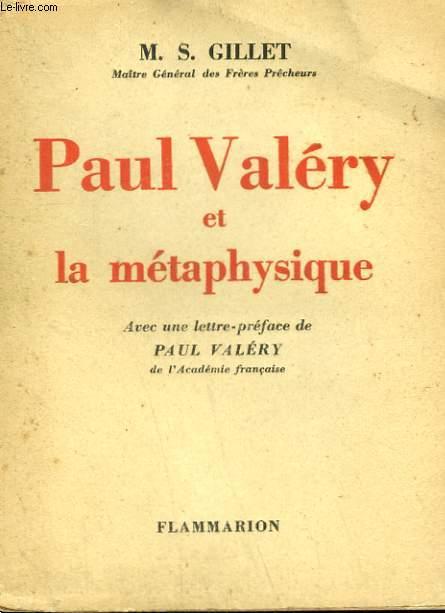 PAUL VALERY ET LA METAPHYSIQUE.