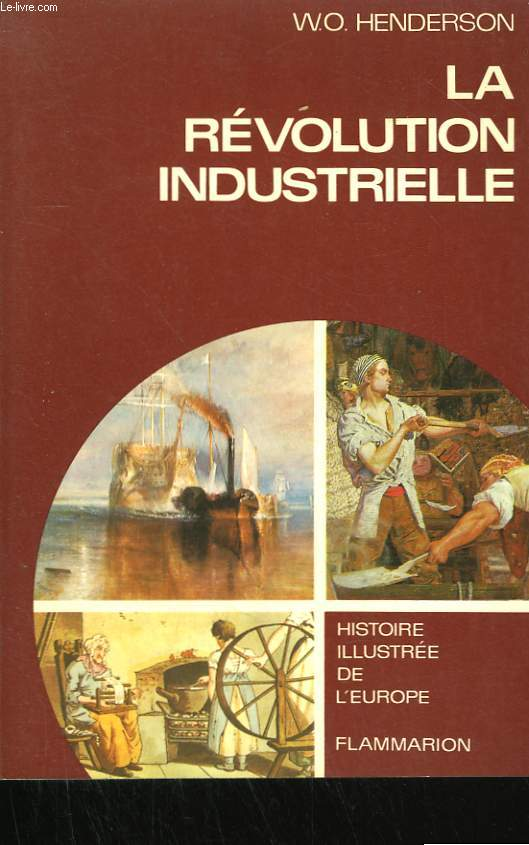 LA REVOLUTION INDUSTRIELLE. ( 1780 - 1914 ).