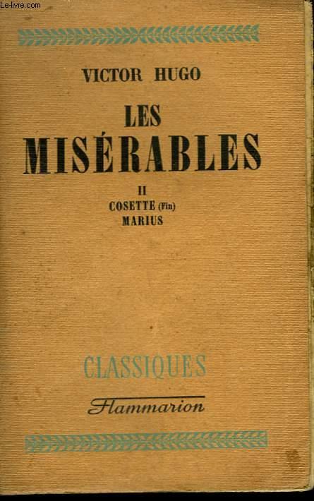LES MISERABLES. TOME 2 : COSETTE, MARIUS.