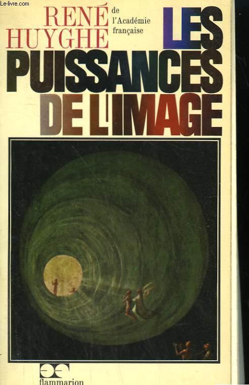 LES PUISSANCES DE L'IMAGE. BILAN D'UNE PSYCHOLOGIE DE L'ART.
