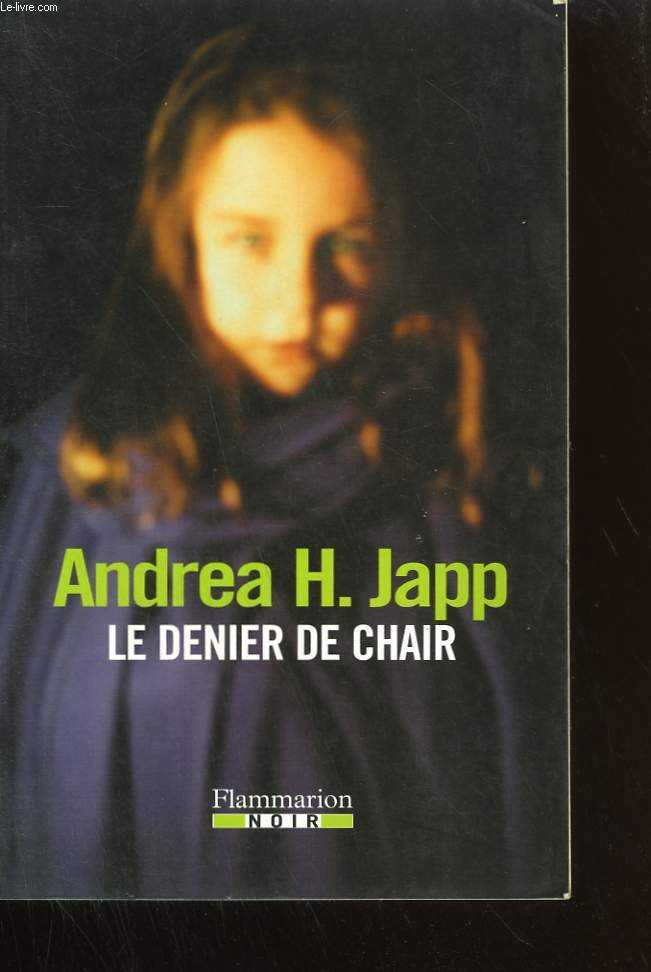 LE DENIER DE CHAIR.