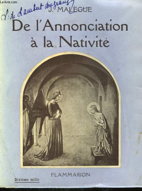 DE L'ANNONCIATION A LA NATIVITE.