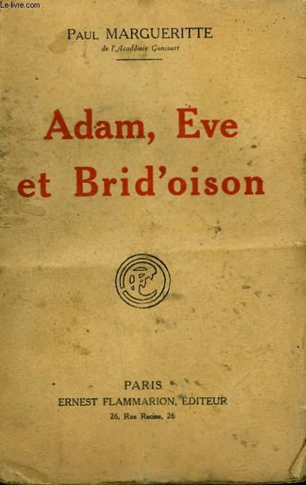 ADAM, EVE ET BRID'OISON.