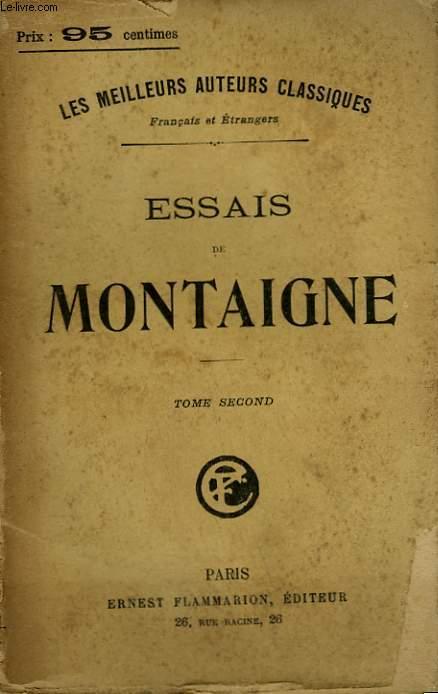 ESSAIS DE MONTAIGNE. TOME 2.