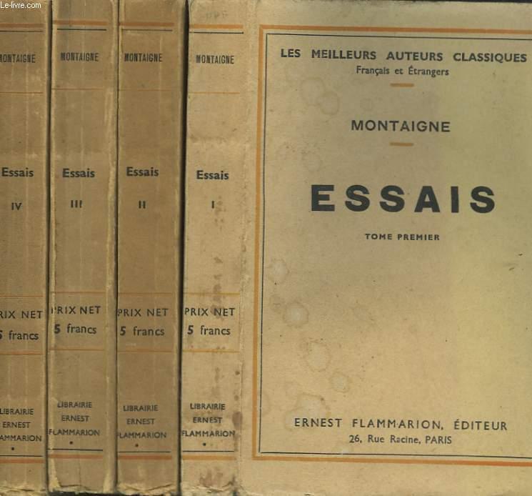 ESSAIS. EN 4 TOMES.