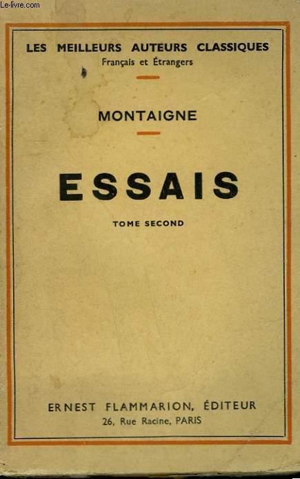 ESSAIS. TOME 2.