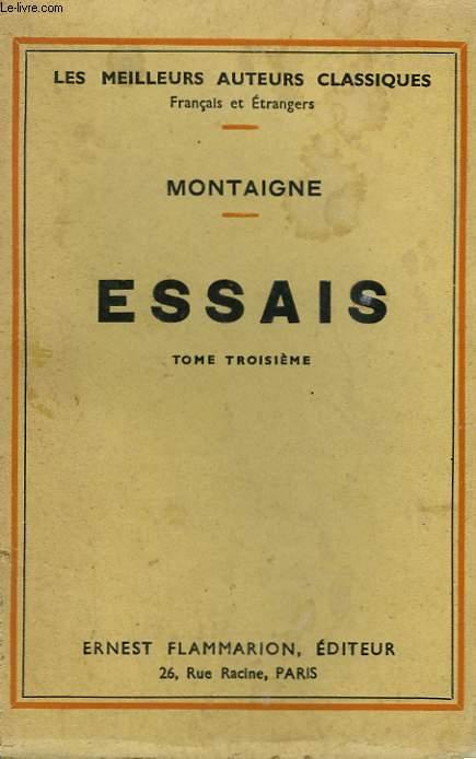 ESSAIS. TOME 3.