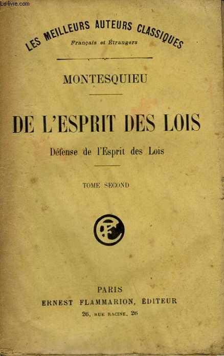 DE L'ESPRIT DES LOIS. DEFENSE DE L'ESPRIT DES LOIS. TOME 2.
