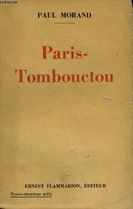 PARIS-TOMBOUCTOU. DOCUMENTAIRE.