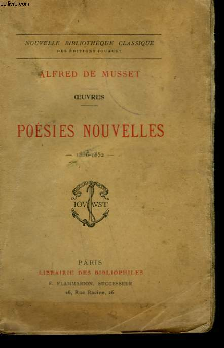 OEUVRES. POESIES NOUVELLES. 1836 - 1852.