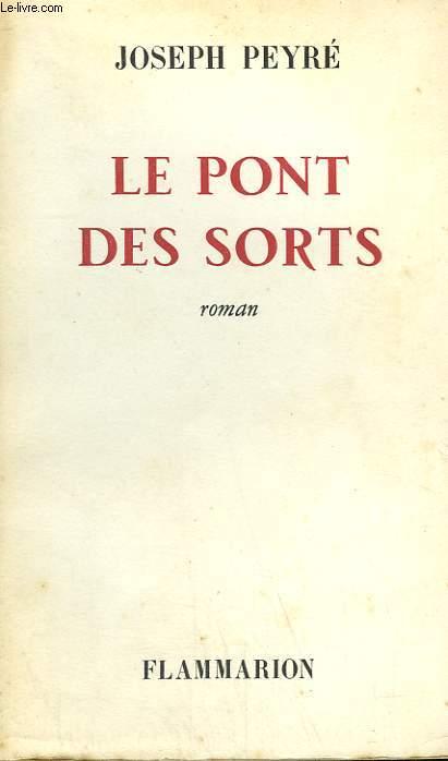 LE PONT DES SORTS.
