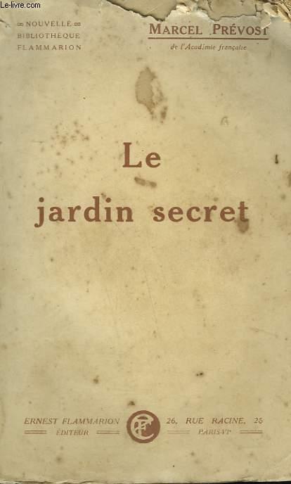 LE JARDIN SECRET.