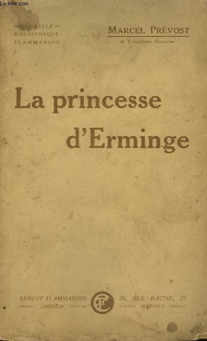 LA PRINCESSE D'ERMINGE.