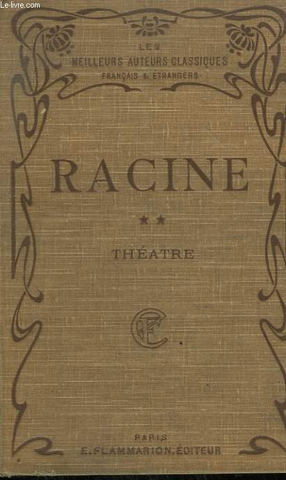 THEATRE COMPLET DE J. RACINE. TOME 2.