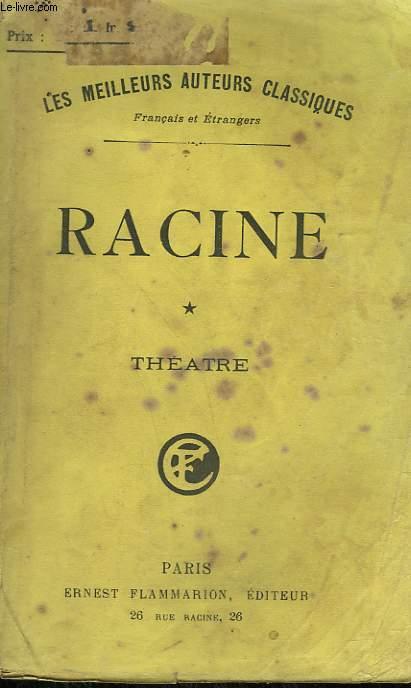 THEATRE COMPLET DE J. RACINE. TOME 1.