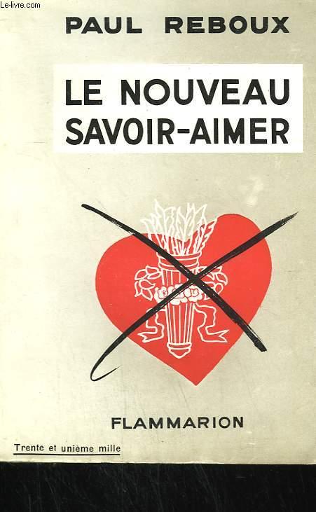 LE NOUVEAU SAVOIR-AIMER.