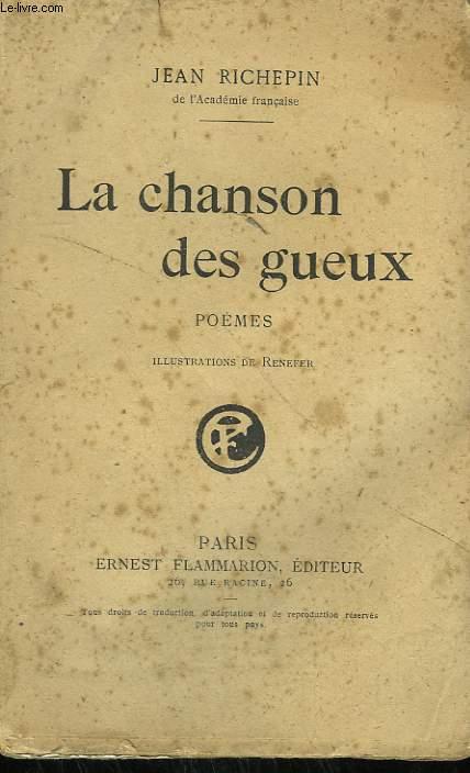 LA CHANSON DES GUEUX.