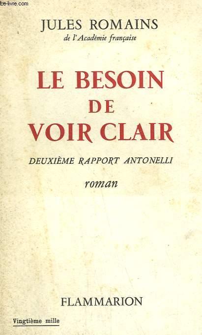 LE BESOIN DE VOIR CLAIR. DEUXIEME RAPPORT ANTONELLI.