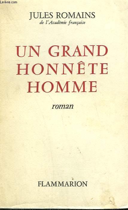 UN GRAND HONNETE HOMME.
