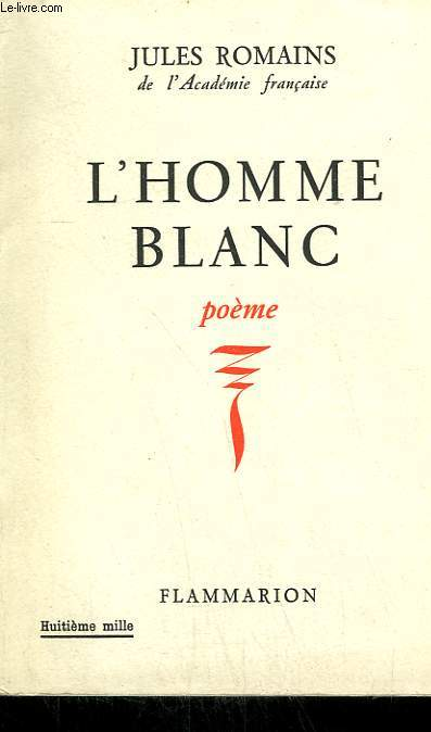 L'HOMME BLANC. POEME.