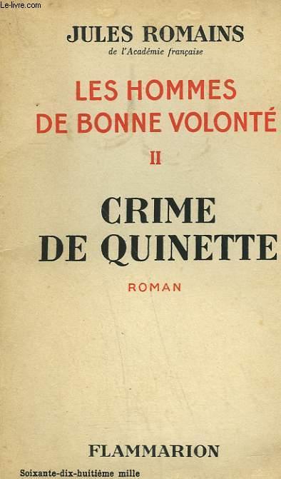 LES HOMMES DE BONNE VOLONTE. TOME 2 : CRIME DE QUINETTE.