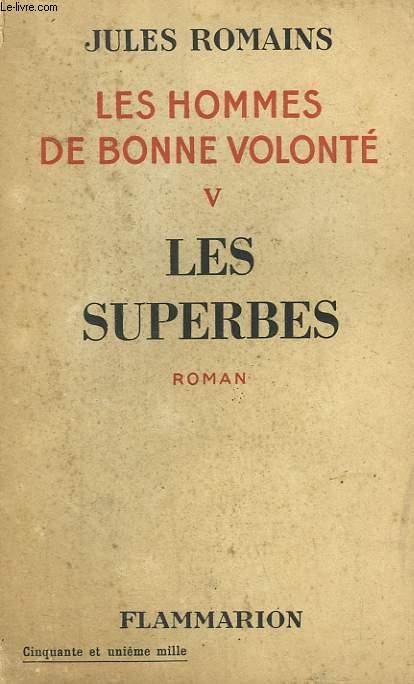 LES HOMMES DE BONNE VOLONTE. TOME 5 : LES SUPERBES.