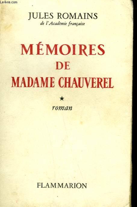 MEMOIRES DE MADAME CHAUVEREL. TOME 1.