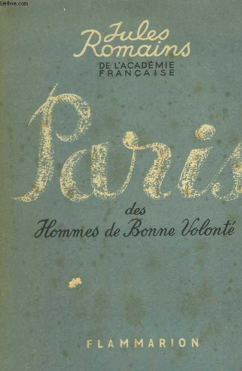 PARIS DES HOMMES DE BONNE VOLONTE.