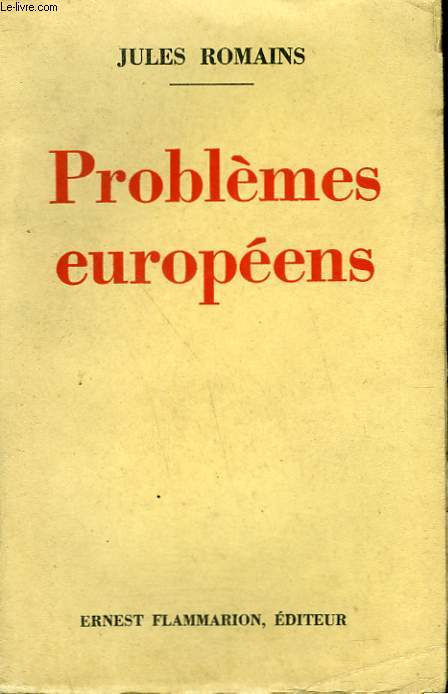 PROBLEMES EUROPEENS.