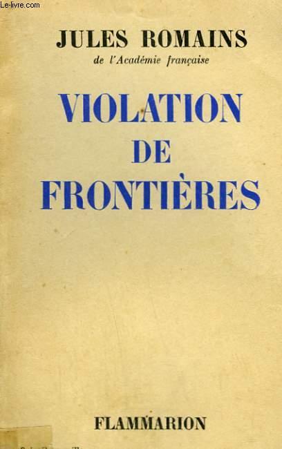 VIOLATION DE FRONTIERES.