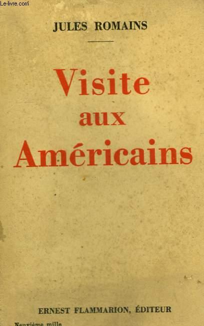 VISITE AUX AMERICAINS.