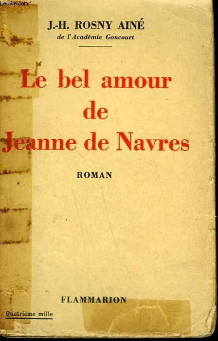 LE BEL AMOUR DE JEANNE DE NAVRES.