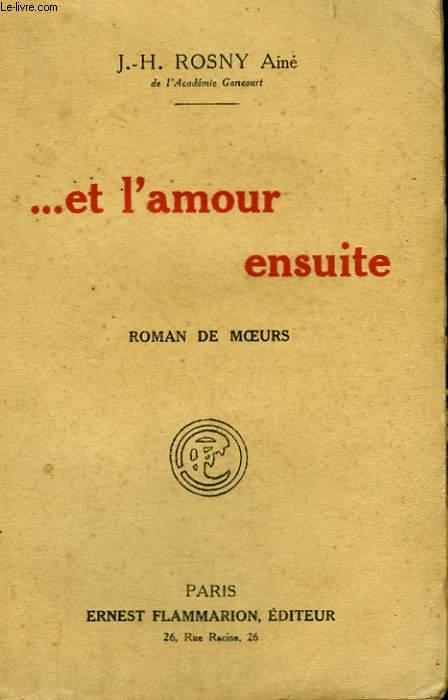 ET L'AMOUR ENSUITE.