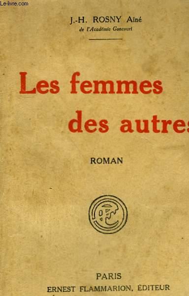 LES FEMMES DES AUTRES.